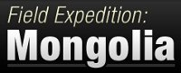 Field Expedition: Mongolia
